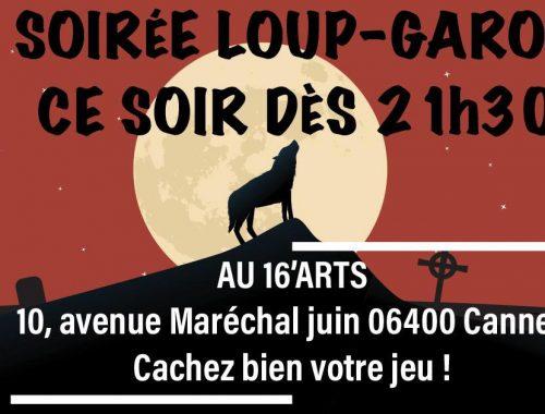 Soirée Loup - 16 Arts Cannes